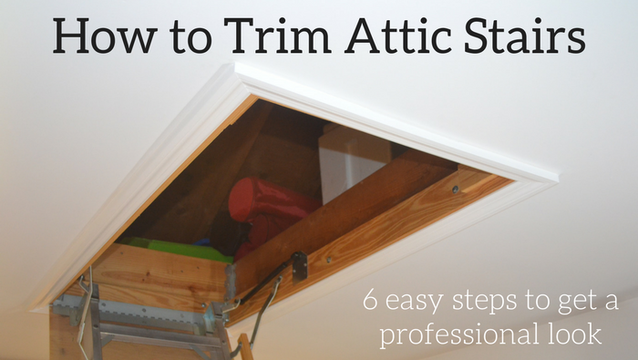 How To Install Attic Stairs Trim